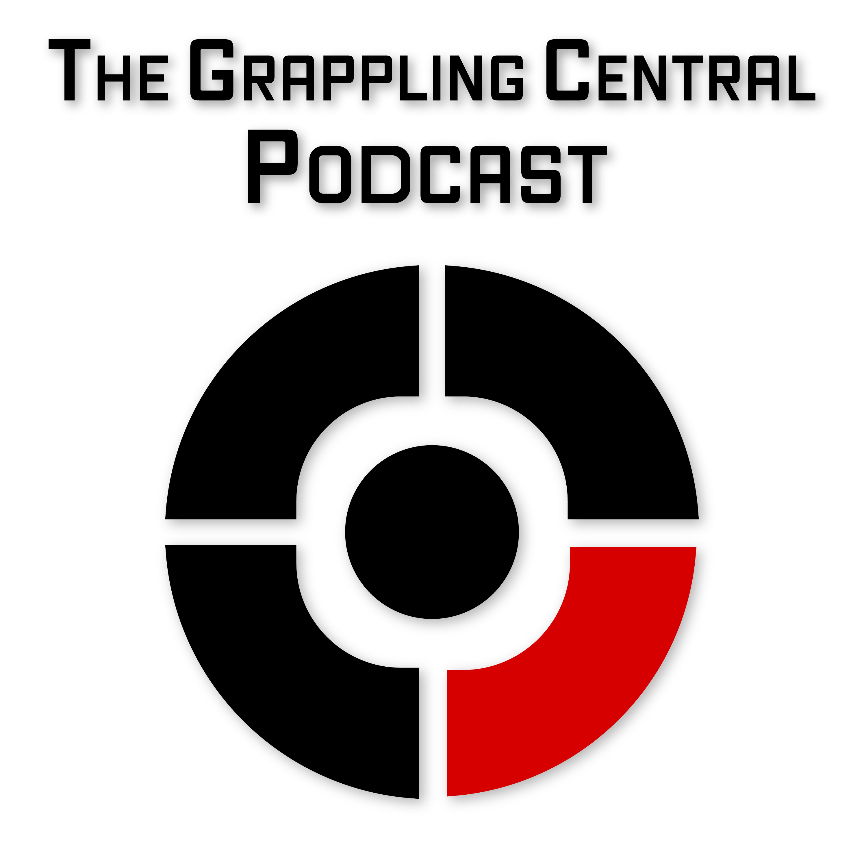 The Grappling Central Podcast: The biggest names in Brazilian Jiu-Jitsu (BJJ), MMA and Grappling